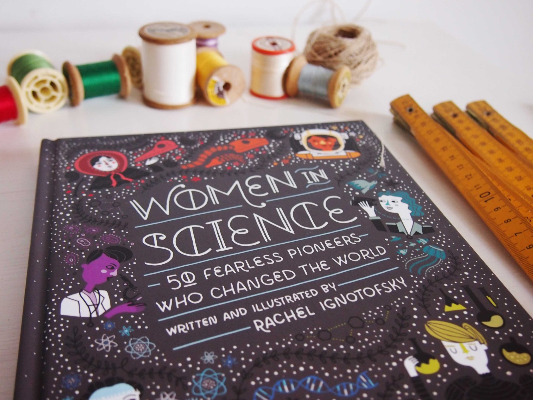 Women in science, rachel ignotofsky